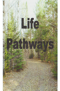 Life Pathways by Peggy Park -- Witnessing Tool Tract